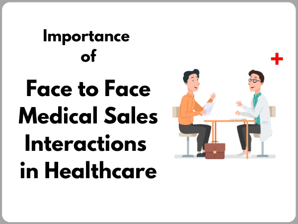 Face to face medical sales
