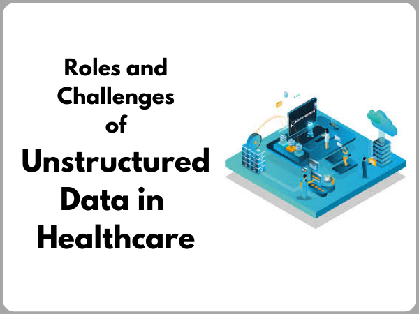 unstructured data in healthcare